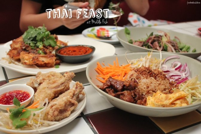 Thai feast at Middle Fish